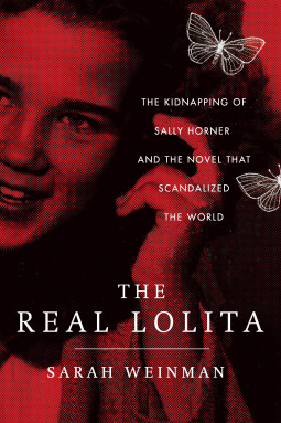 Cover image for The Real Lolita by Sarah Weinman