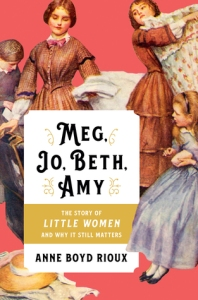 Cover image for Meg, Jo, Beth, Amy by Anne Boyd Rioux
