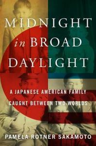 Cover image for Midnight in Broad Daylight by Pamela Rotner Sakamoto