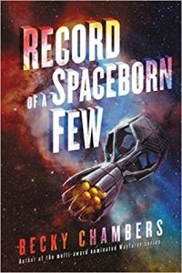 Cover image for Record of a Spaceborn Few by Becky Chambers