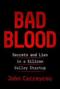 Cover image for Bad Blood by John Carreyrou