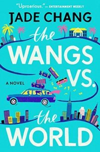 Cover image for The Wangs vs the World by Jade Chang