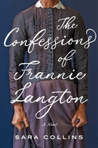 Cover image for The Confessions of Frannie Langton by Sara Collins