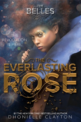 Cover image for The Everlasting Rose by Dhonielle Clayton