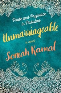 Cover image for Unmarriageable by Soniah Kamal
