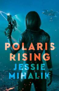 Cover image for Polaris Rising by Jessie Mihalik