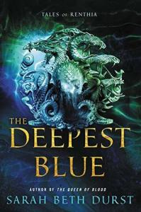 Cover image for The Deepest Blue by Sarah Beth Durst