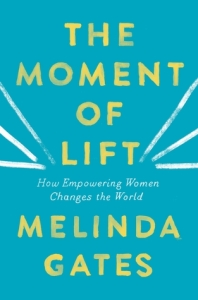 Cover image for The Moment of Lift by Melinda Gates