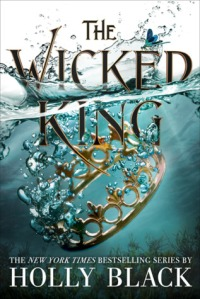 Cover image for The Wicked King by Holly Black
