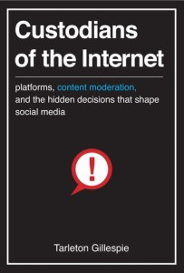 Cover image for Custodians of the Internet by Tarleton Gillespie
