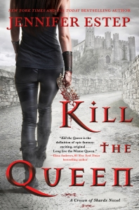 Cover image for Kill the Queen by Jennifer Estep