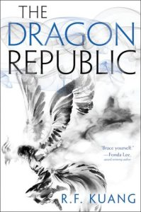 Cover image for The Dragon Republic by R. F. Kuang