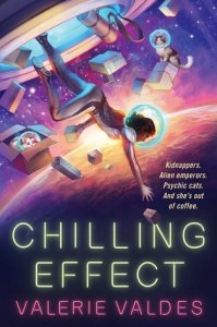 Cover image for Chilling Effect by Valerie Valdes