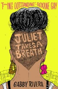 Cover image for Juliet Takes a Breath (Dial Books Edition) by Gabby Rivera