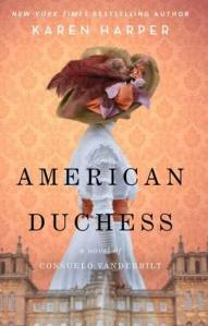 Cover image for American Duchess by Karen Harper