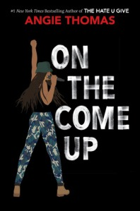 Cover image for On the Come Up by Angie Thomas