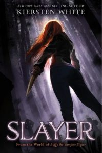 Cover image for Slayer by Kiersten White