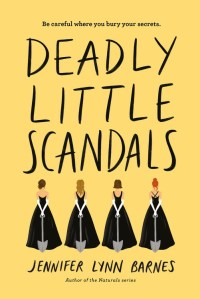 Cover image for Deadly Little Scandals by Jennifer Lynn Barnes