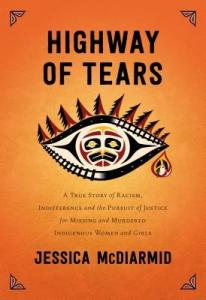 Cover image for Highway of Tears by Jessica McDiarmid