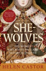 Cover image for She-Wolves by Helen Castor
