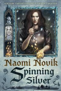 Cover image for Spinning Silver by Naomi Novik