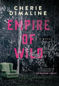 Cover image for Empire of Wild by Cherie Dimaline