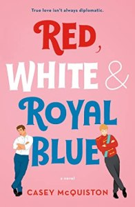 Cover image for Red, White & Royal Blue by Casey McQuiston