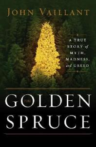 Cover image for The Golden Spruce by John Vaillant