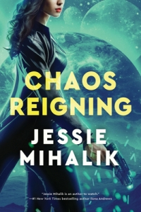 Cover image for Chaos Reigning by Jessie Mihalik