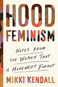 Cover image for Hood Feminism by Mikki Kendall