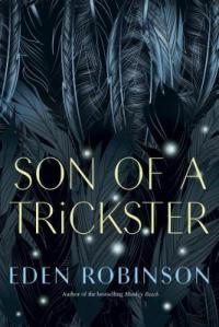 Cover image for Son of a Trickster by Eden Robinson