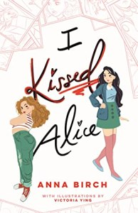 Cover image for I Kissed Alice by Anna Birch