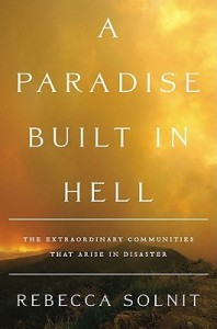 Cover image for A Paradise Built in Hell by Rebecca Solnit