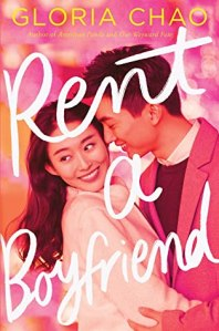 Cover image for Rent a Boyfriend by Gloria Chao