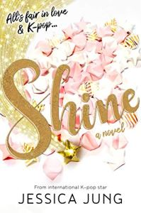 Cover image for Shine by Jessica Jung