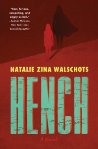 Cover image for Hench by Natalie Zina Walschots
