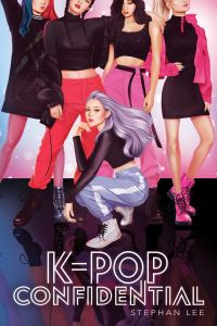 Cover image for K-Pop Confidential by Stephan Lee