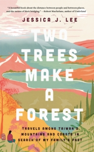 Cover image for Two Trees Make a Forest by Jessica J. Lee